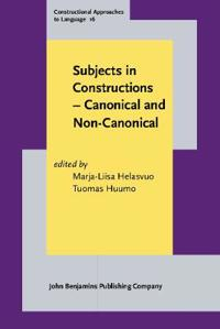 Subjects in Constructions - Canonical and Non-Canonical