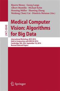 Medical Computer Visionalgorithms for Big Data