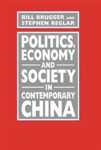 Politics Economy and Society in Contemporary China