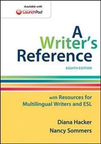 A Writer's Reference With Resources for Multilingual Writers and Esl