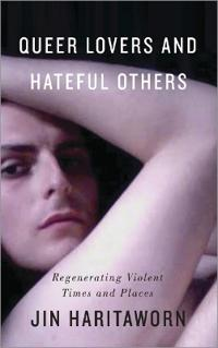 Queer Lovers and Hateful Others