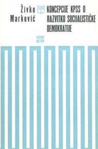 Koncepcije Kpss O Razvitku Socijalisticke Demokratije