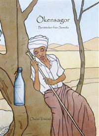 Ökensagor : berättelser från Somalia