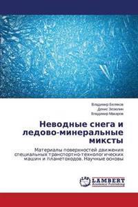 Nevodnye Snega I Ledovo-Mineral'nye Miksty
