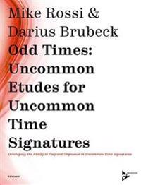 Odd Times -- Uncommon Etudes for Uncommon Time Signatures