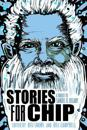 Stories for chip - a tribute to samuel r. delany