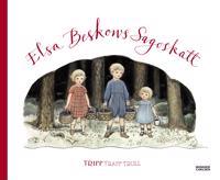 Elsa Beskows sagoskatt. Tripp