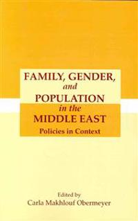 Family Gender and Population in the Middle East: Policies in Context