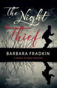The Night Thief: A Cedric O'Toole Mystery