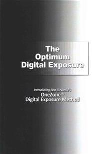 The Optimum Digital Exposure: The Onezone Digital Exposure Method