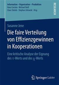 Die Faire Verteilung Von Effizienzgewinnen in Kooperationen