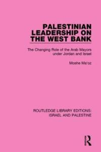 Palestinian Leadership on the West Bank