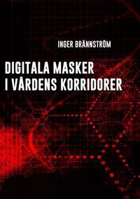 Digitala masker i vårdens korridorer