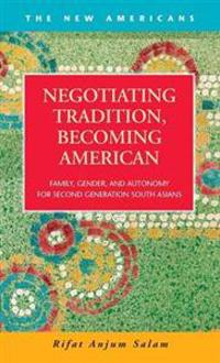 Negotiating Tradition, Becoming American