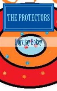 The Protectors: Book 1 of Protected