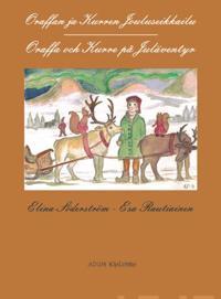 Oraffan ja  Kurren jouluseikkailu - Oraffa och Kurre på Juläventyr