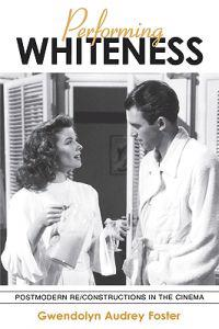 Performing Whiteness