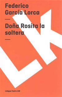 Dona Rosita La Soltera