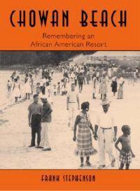 Chowan Beach: Remembering an African American Resort