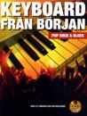 Keyboard från början : pop, rock och blues