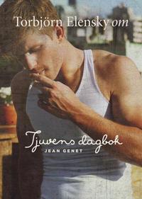 Om Tjuvens dagbok av Jean Genet
