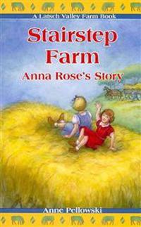 Stairstep Farm: Anna Rose's Story
