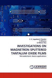 Investigations on Magnetron Sputtered Tantalum Oxide Films