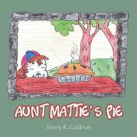 Aunt Mattie's Pie