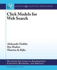 Click Models for Web Search