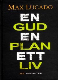 En Gud, En plan, Ett liv