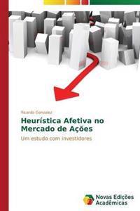 Heuristica Afetiva No Mercado de Acoes