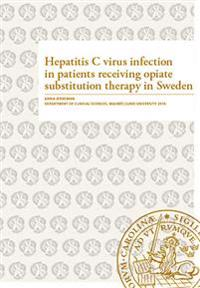 Hepatitis C virus infection in patients receiving opiate substitution therapy in Sweden
