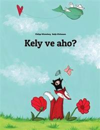 Kely Ve Aho?