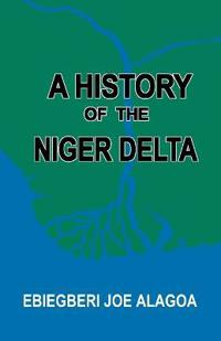 The History of the Niger Delta