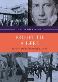 Frihet til å lære - Arild Mikkelsen | Inprintwriters.org