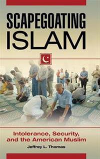 Scapegoating Islam