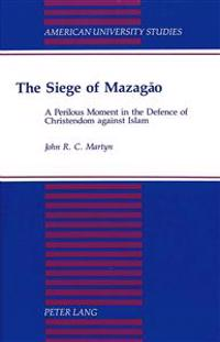 The Siege of Mazagao