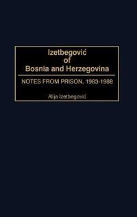 Izetbegovic of Bosnia and Herzegovina