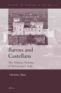 Barons and Castellans: The Military Nobility of Renaissance Italy