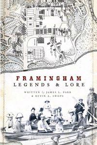 Framingham Legends & Lore