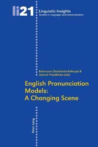 English Pronunciation Models: A Changing Scene