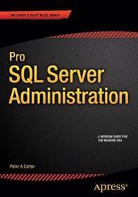 Pro SQL Server Administration