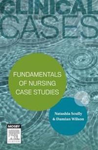 Clinical Cases: Fundamentals of nursing case studies