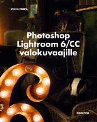 Photoshop Lightroom 6/CC valokuvaajille