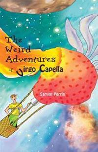 The Weird Adventures of Virgo Capella