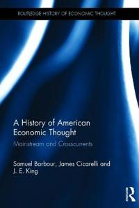 A History of American Economic Thought