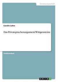 Das Privatsprachenargument Wittgensteins