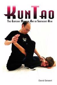 Kuntao: The Esoteric Martial Art of Southeast Asia