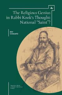 The Religious Genius in Rabbi Kook's Thought