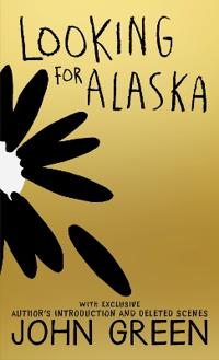 Looking For Alaska 10th Anniversary Edition